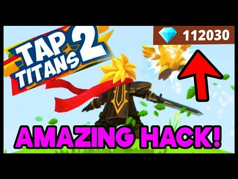 *NEW* Tap Titans 2 HACK! [ 1.2.8 Android ] + Unlimited Diamond / MONEY / MANA / Work 100%