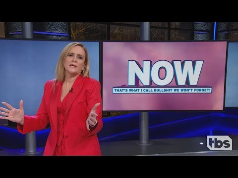 Now That's What I Call Bullshit We Won't Forget | Full Frontal on TBS