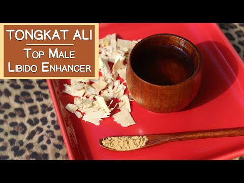 Tongkat Ali, Why It's A Top Male Libido Enhancer