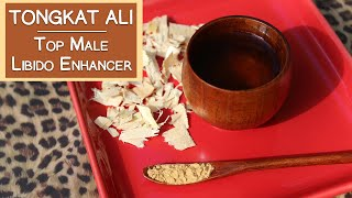 Tongkat Ali, Why It's A Top Male Libido Enhancer