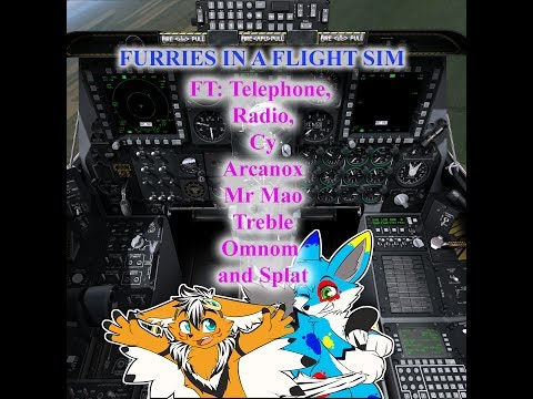 Drunken furries in a flight simulator - (With Telephone, Radio, Chip, Treble, Arcanox, and Mr. Mao)