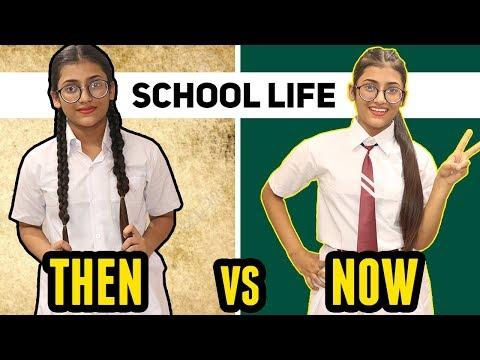 School Students : Then Vs. Now | SAMREEN ALI