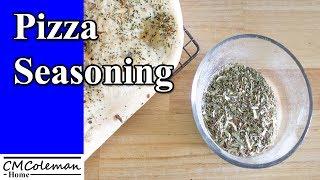 Easy Homemade Pizza Seasoning Recipe
