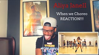 Aliya Janell (Tank When We) Choreography REACTION!!!