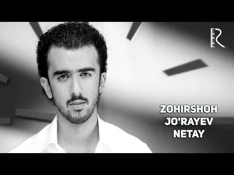 Zohirshoh Jo'rayev - Netay | Зохиршох Жураев - Нетай