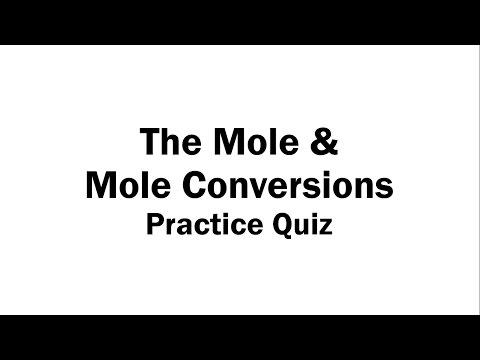 The Mole And Mole Conversions - Practice Quiz