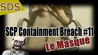 SCP RP // Souvenirs d'un Survivant -  SCP Containment Breach #11 - Le Masque ( SCP-035)