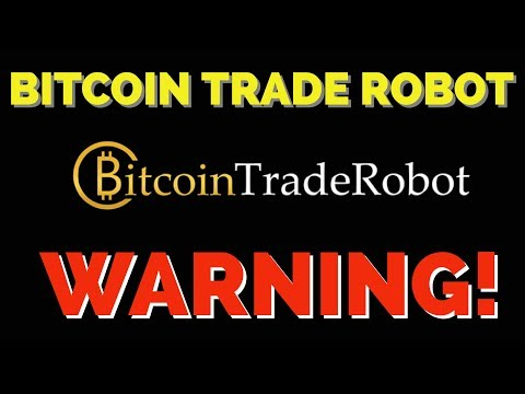 Bitcoin Trade Robot Review - SCAM WARNING
