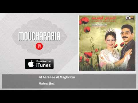Al Aarasse Al Maghribia - Hahna jina