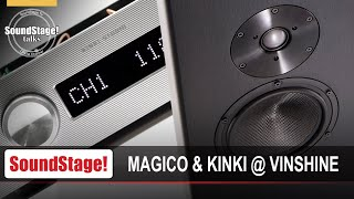 Vinshine Audio: Kinki Studio, Magico, and More in Singapore - SoundStage! Talks (July 2020)