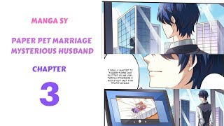 Paper Pet Marriage Mysterious Husband Chapter 3-Who Is The Young Master