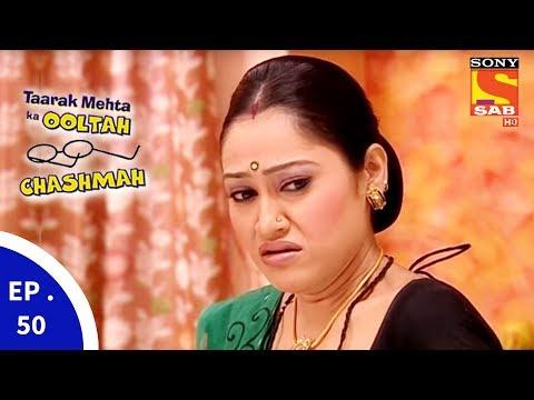 Taarak Mehta Ka Ooltah Chashmah – तारक मेहता का उल्टा चशमाह – Episode 50