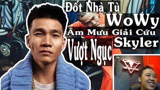 Wowy đốt nhà tù âm mưu giải cứu đấng Skyler | Torai9 Reaction