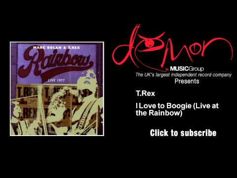 T.Rex - I Love to Boogie - Live at the Rainbow mp3