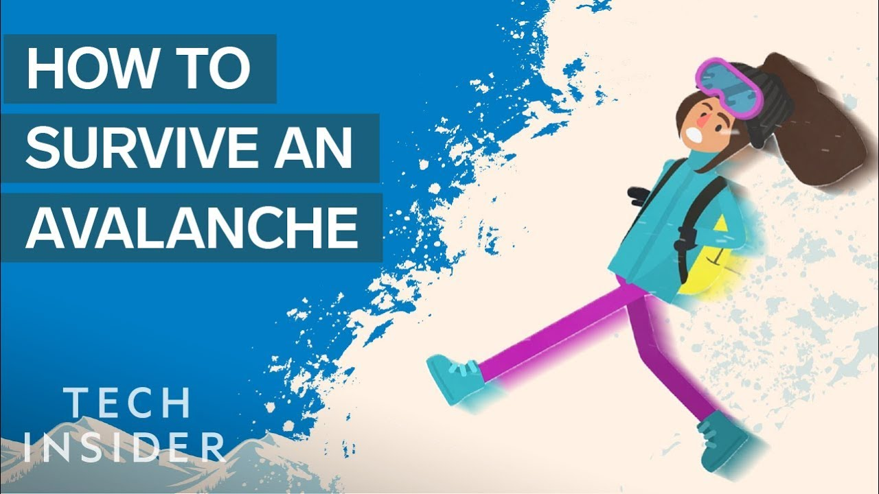 How To Survive An Avalanche