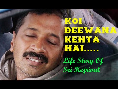 Arvind Kejriwal Life Story | Funny | Koi Deewana...