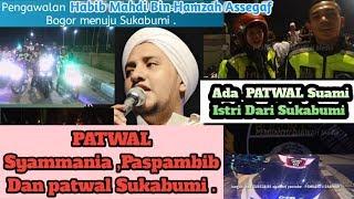 """Gambar cover """"Patwal"""" Pengawalan Habib Mahdi Assegaf dari Bogor ke Sukabumi"""