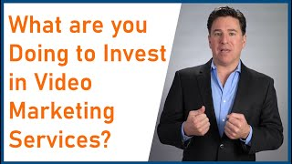 What are you doing to invest in business video communications or video marketing services?