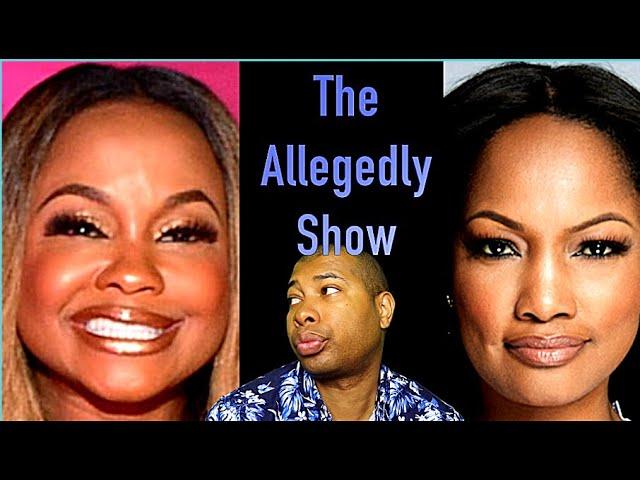 The Alledgedly Show: Pheadra's Lies on Entertainment tonight ?Garcelle's Speak on it &