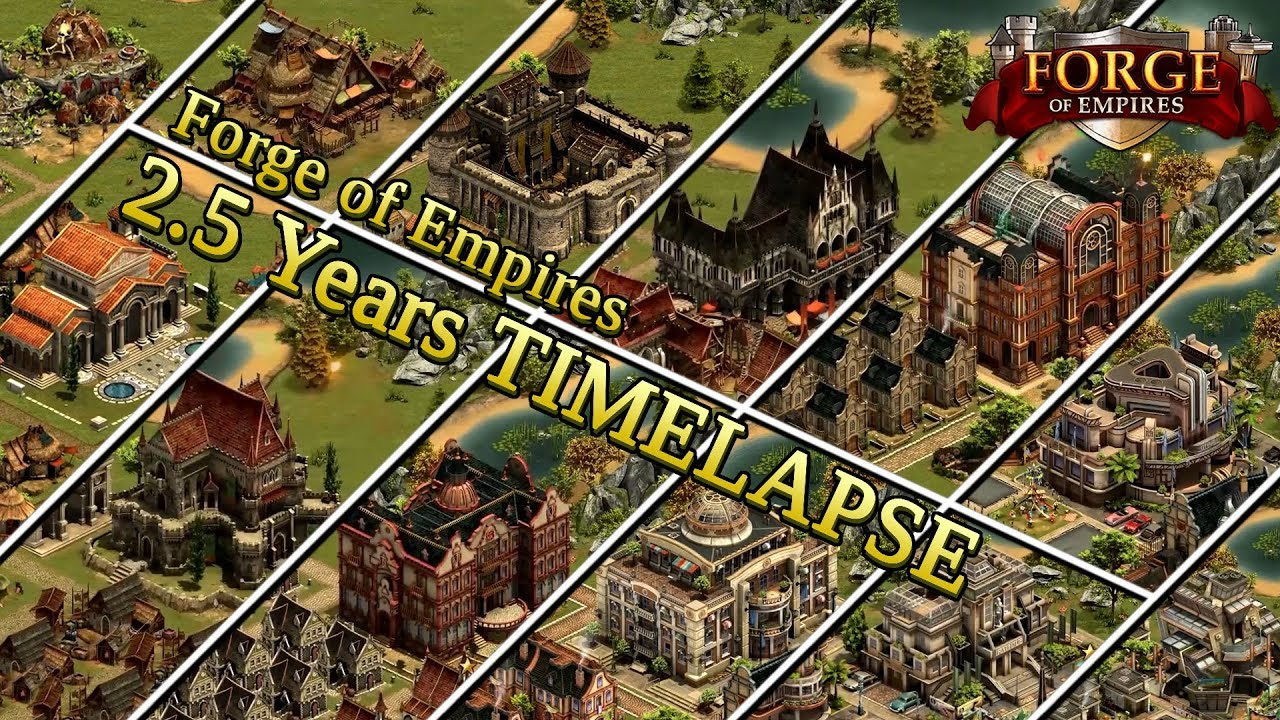 Forge of Empires -- 2.5 YEARS TIMELAPSE -- ZockIt - YouTube