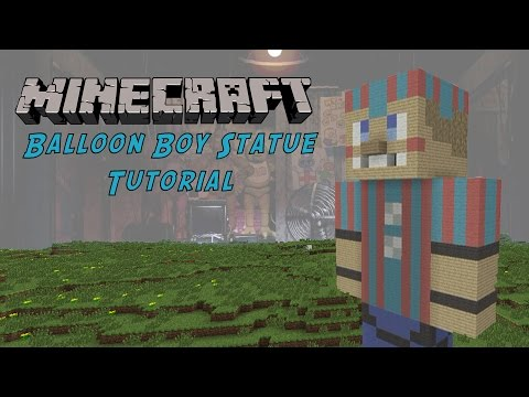 Minecraft Tutorial: Balloon Boy (Five Nights At Freddy's 2) Statue