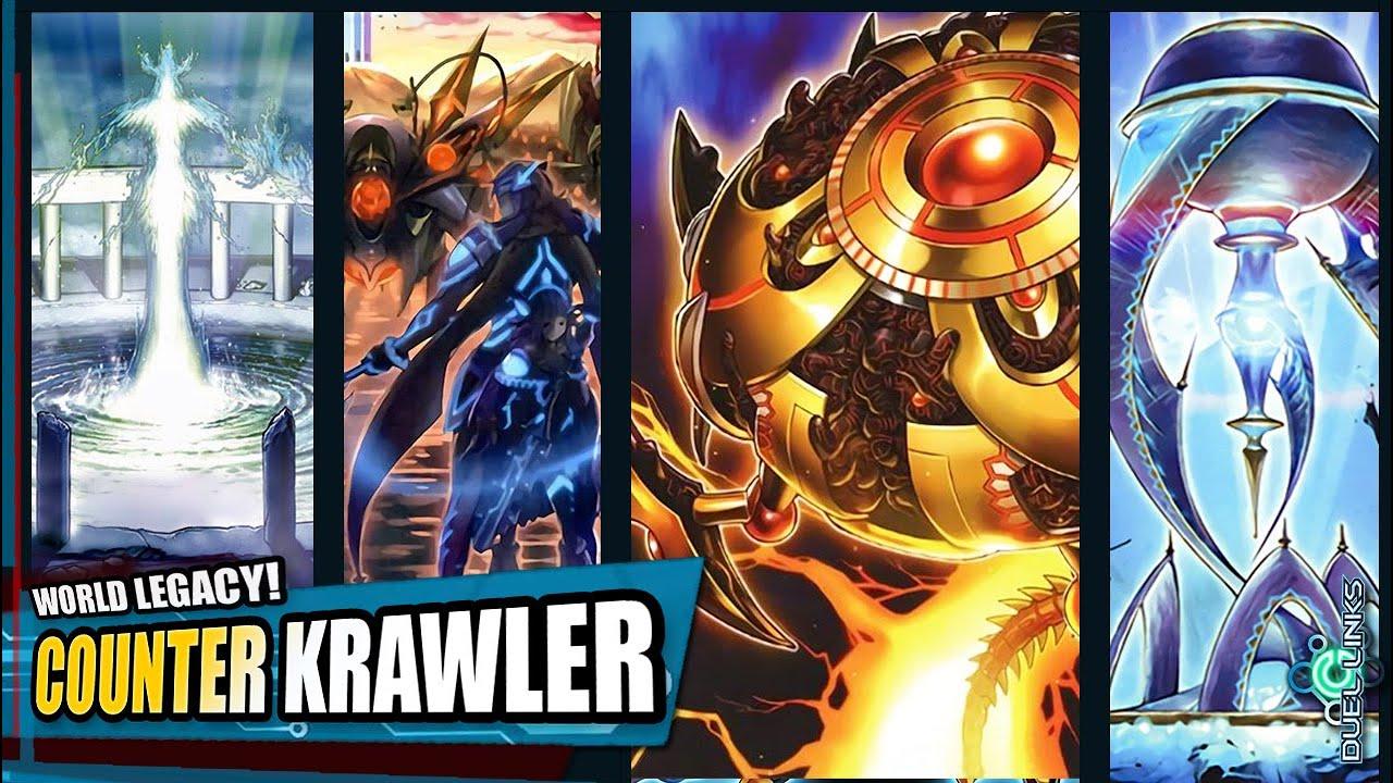 World Legacy Krawler Counter Yu Gi Oh Duel Links Decks Youtube