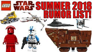 LEGO Star Wars SUMMER 2018 Sets Rumor List! | 75220 Sandcrawler, 75218 X-Wing, Last Jedi, and More!