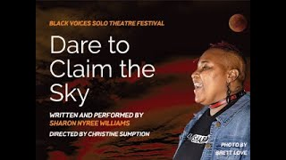 Dare to Claim the Sky Official Trailer, Sharon Nyree Williams