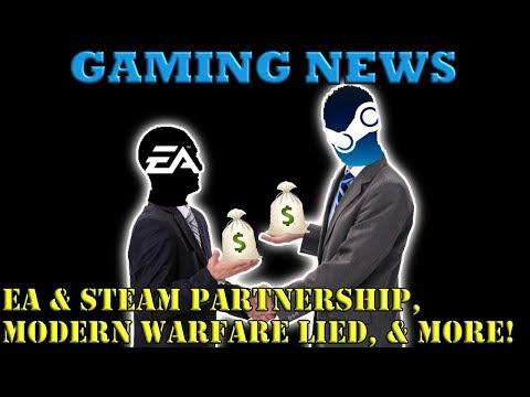 EA & STEAM PARTNERSHIP, MODERN WARFARE LIED, & MORE: GAMING NEWS