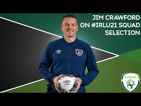 Interview | #IRLU21 Manager Jim Crawford speaks about his squad selection ahead of Wales friendly