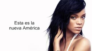 Rihanna - American Oxygen Subtitulada al Español
