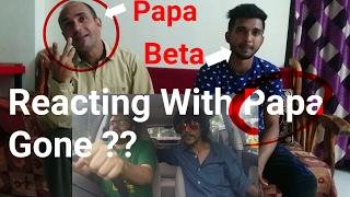 Reacting BhaDiPa with Dad   Aaplya Bapacha Rasta   Marathi