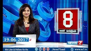 News @ 8 PM | News7 Tamil | 22-06-2017