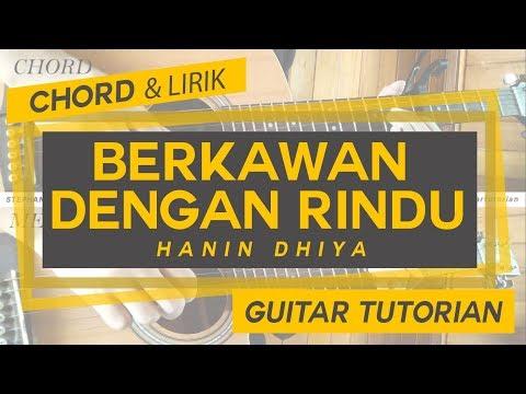 Download 🎸 PETIKAN & CHORD 🎸 Hanin Dhiya - Berkawan Dengan Rindu Mp4 baru