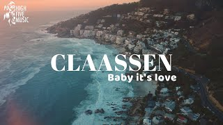 CLAASSEN - Oh Bąby It's Love (Official Music Video)