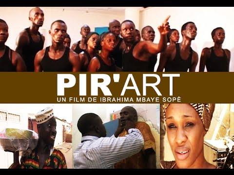 Film Sénégalais - Pir'Art avec Zoss, Yoro, Per Boukhar, Ndeye Ndack, Serigne Ngagne