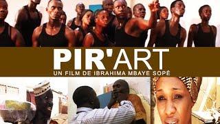 vuclip Film Sénégalais - Pir'Art avec Zoss, Yoro, Per Boukhar, Ndeye Ndack, Serigne Ngagne