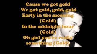 Guy Sebastian - Gold with Lyrics