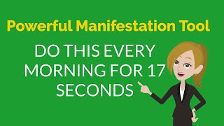 Abraham Hicks ~Do This Every Morning For 17 Seconds Powerful Manifestation Tool