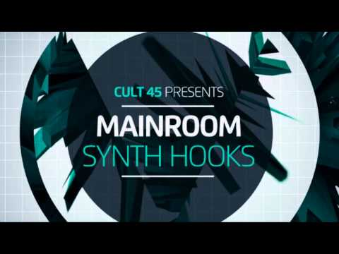 Progressive Synth Samples - Cult 45 Presents Mainroom Synth Hooks 2