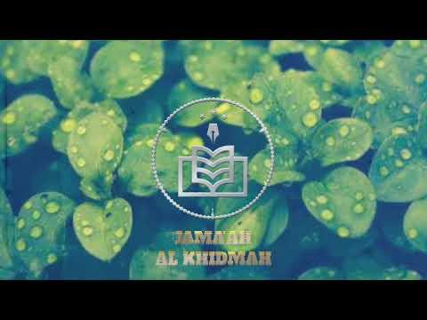 Sholawat Burdah Dengan Suara Merdu Banget Quot Al Khidmah Quot