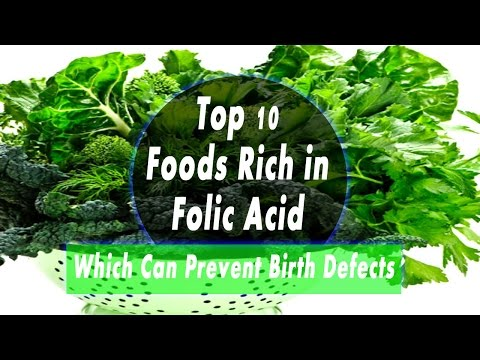 Folic Acid Foods – Top 10 Foods Rich in Folic Acid Which Can Prevent Birth Defects