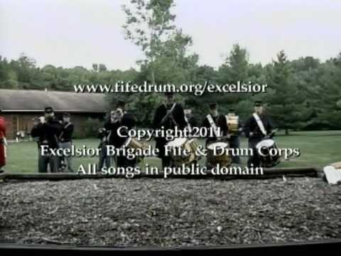 Excelsior Brigade Fife & Drum Corps - Patriotic & Historic Music