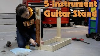 How To Build A 5 Instrument Guitar Stand