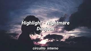 Highlight - Nightmare // Sub Español