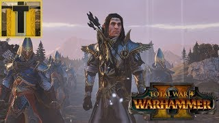 [17] War of Chaos- Warhammer 2 Alith Anar Campaign