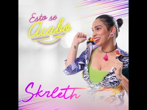 Esto se acabó  Skrleth Video Lyric Oficial