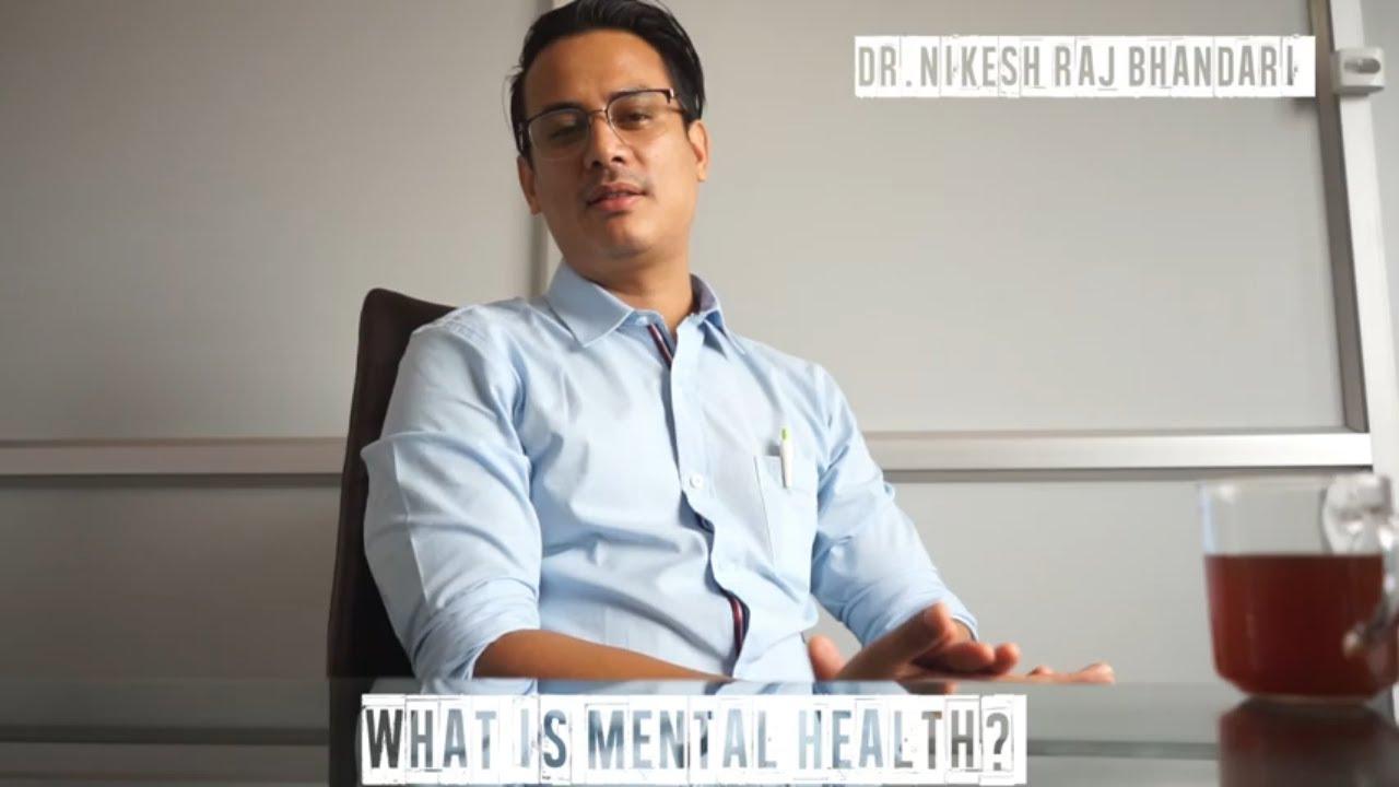 Mental Health - Dr. Nikesh Rajbhandari