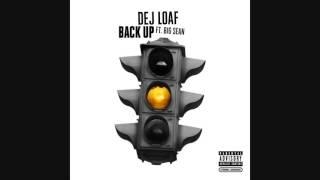 DeJ Loaf- Back Up ft.Big Sean