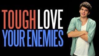 (Tough) Love Your Enemies